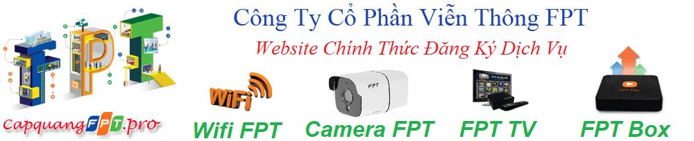 capquangfpt.pro trang web chính thức đăng ký dịch vụ fpt