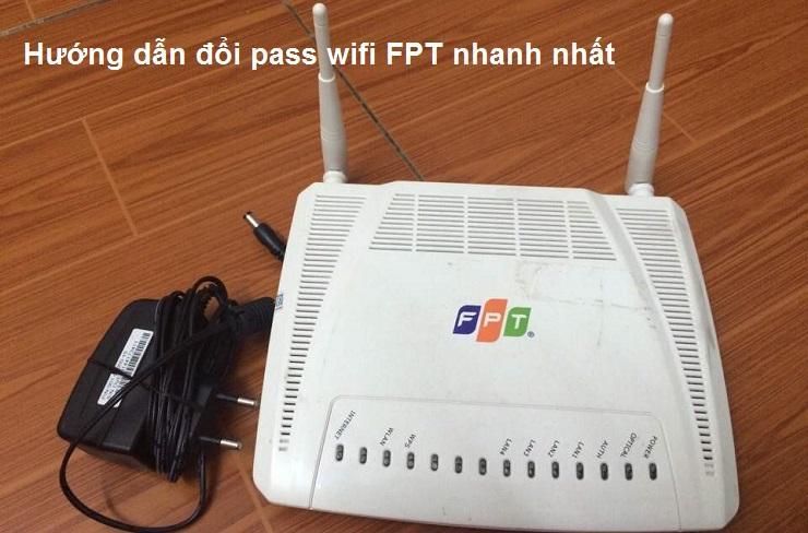 đổi pass wifi fpt